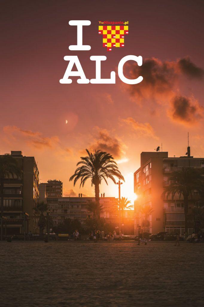 I love Alicante - Zachód słońca w Alicante