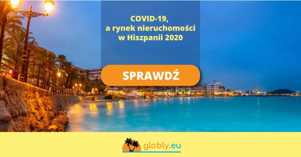 rynek nieruchomości w Hiszpanii 2020 a koronawirus